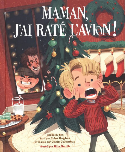 Maman, j'ai raté l'avion !: l'album illustré du film