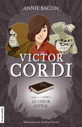 Victor Cordi Cycle 1 - T04: Le cœur astral