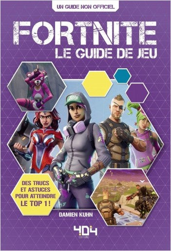 Fortnite  - Le guide de jeu - Saison 5 incluse