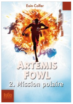 Artemis Fowl T02 - Mission polaire