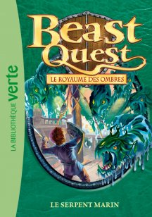 Beast Quest T17 - Le serpent marin