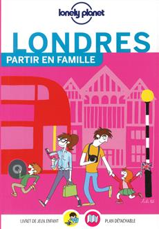 Lonely planet - Londres Partir en famille