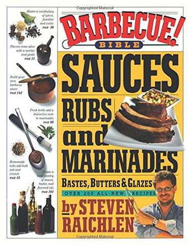Barbecue! Bible Sauces, Rubs, and Marinades
