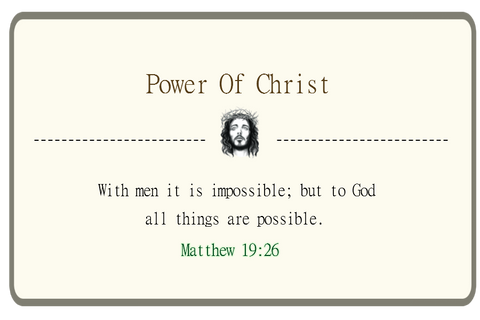 With men it is impossible; but to God all things are possible