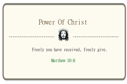 Freely you have received, freely give