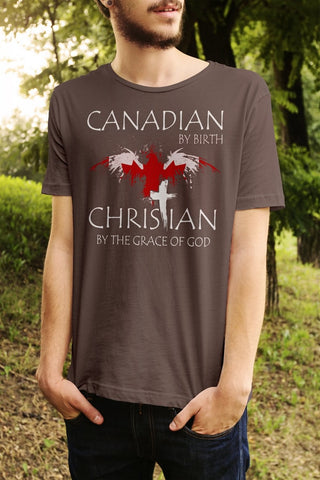 Canadian By Birth Christian By The Grace Of GOD T-Shirt - powerofchrist