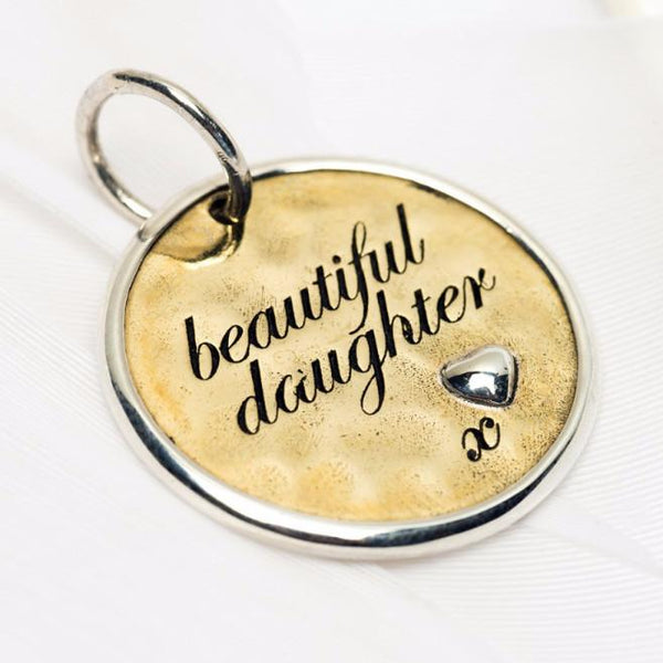 """Beautiful Daughter"" Charm"