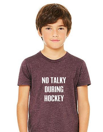 No Talky During Hockey - Maroon