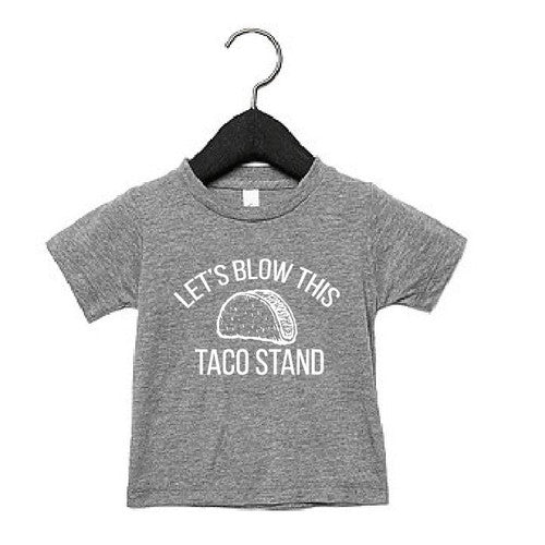 Let's Blow This Taco Stand Tee