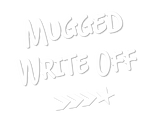 Mugged Write Off