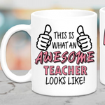 This Is What An Awesome Teacher Looks Like Mug - Mugged Write Off