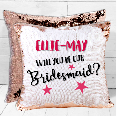 Personalised 'Will You Be Our Bridesmaid' Wedding Sequin Cushion - Mugged Write Off