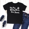 My Big Brother Has Paws T Shirt - Mugged Write Off
