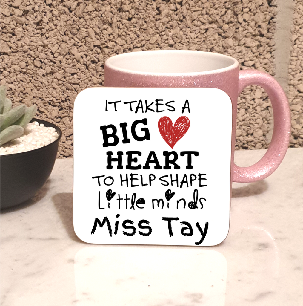 Big Hearts Shape Little Minds Personalised Coaster - Mugged Write Off
