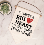Big Hearts Shape Little Minds Flag - Mugged Write Off