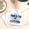 Have A Cup Of Positivitea Coaster - Mugged Write Off