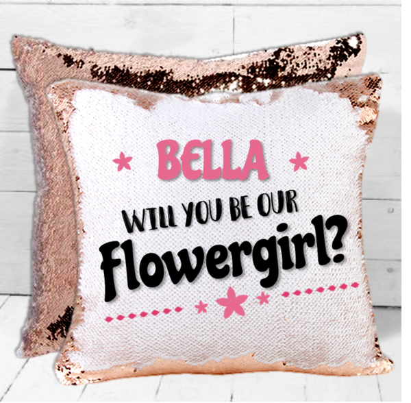 Personalised 'Will You Be Our Flowergirl' Wedding Sequin Cushion - Mugged Write Off