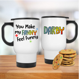 You Make My Fanny Feel Funny Mug - Mugged Write Off