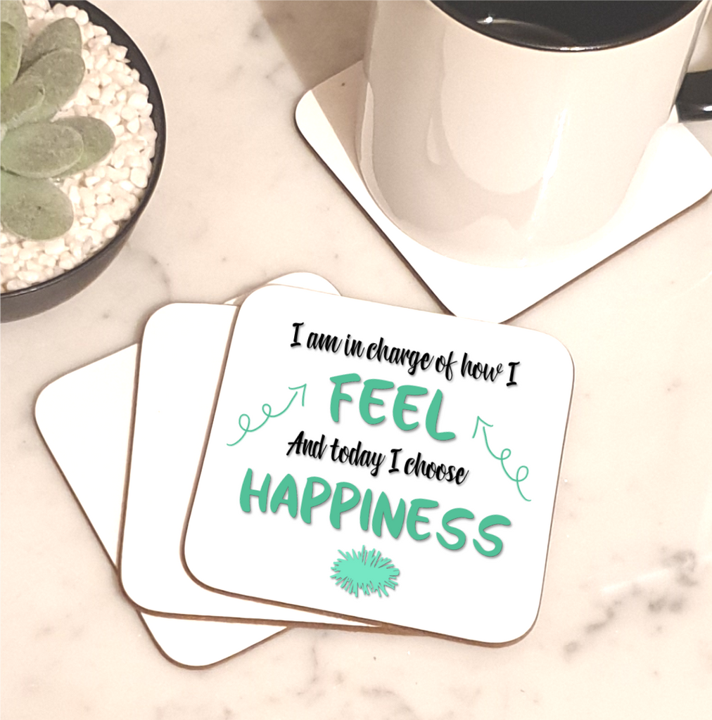 Today I Choose To Feel Happiness Coaster - Mugged Write Off