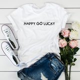 Happy Go Lucky T Shirt - Mugged Write Off