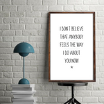 I Dont Believe Than Anybody Feels - Oasis Wonderwall Music Lyrics Print Download - Mugged Write Off