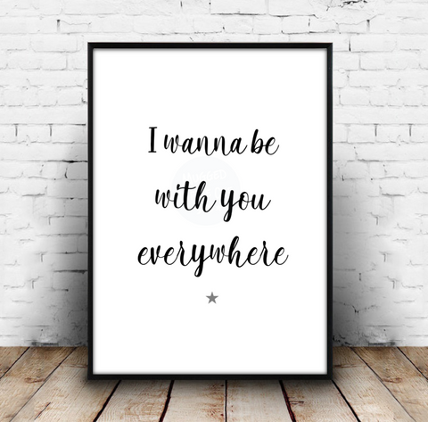I Wanna Be With You Everywhere - Fleetwood Mac Music Lyrics Print Download - Mugged Write Off