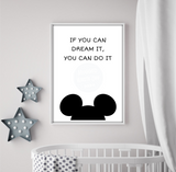 If You Dream It You Can Do It - Mickey Mouse Walt Disney Quote Print Download - Mugged Write Off
