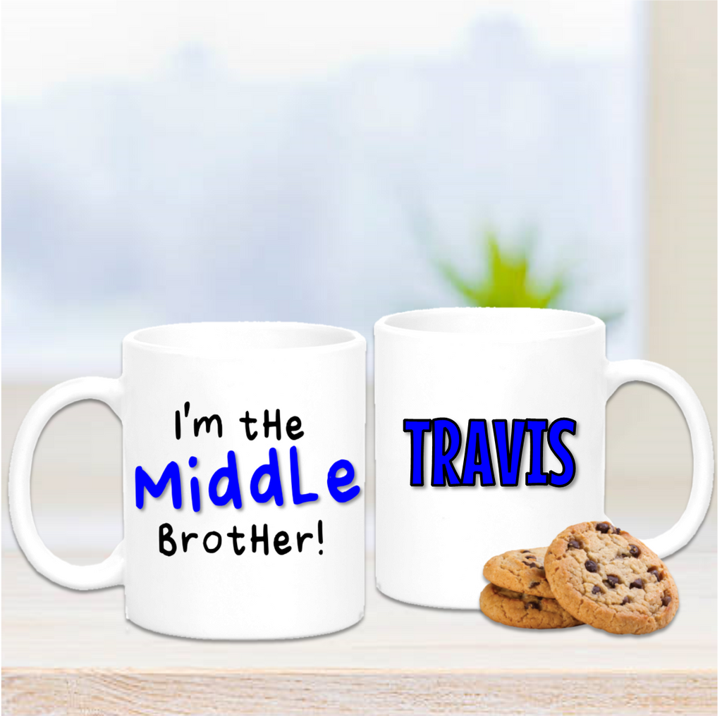 I'm The Middle Brother Mug - Mugged Write Off