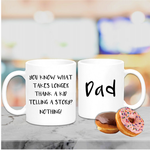 Is There Anything Longer Than A Kid Telling A Story Mug - Mugged Write Off