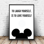 To Laugh Yourself Is To Love Yourself - Mickey Mouse Walt Disney Quote Print Download
