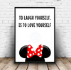 To Laugh Yourself Is To Love Yourself - Minnie Mouse Walt Disney Quote Print Download - Mugged Write Off