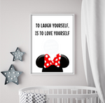To Laugh Yourself Is To Love Yourself - Minnie Mouse Walt Disney Quote Print Download