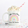 After Every Storm Comes The Rainbow Mug - Mugged Write Off Limited