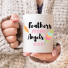 Feathers Appear When Angels Are Near Mug - Mugged Write Off Limited