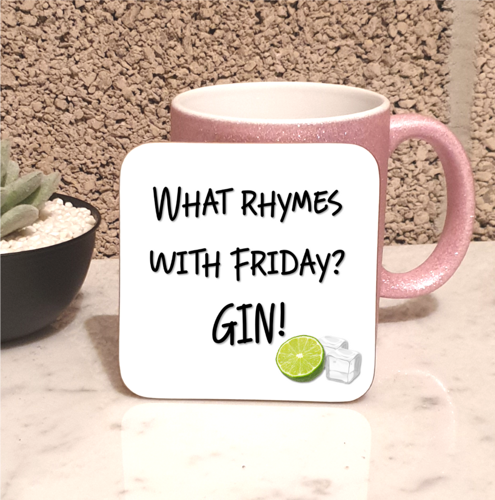 What Rhymes With Friday? Gin Coaster - Mugged Write Off
