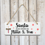 Santa Stop Here! North Pole Personalised Christmas Plaque Sign - Mugged Write Off