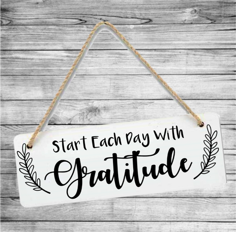 Start Each Day With Gratitude Sign - Mugged Write Off