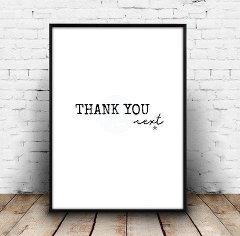 Thank You, Next - Ariana Grande Music Lyrics Print Download