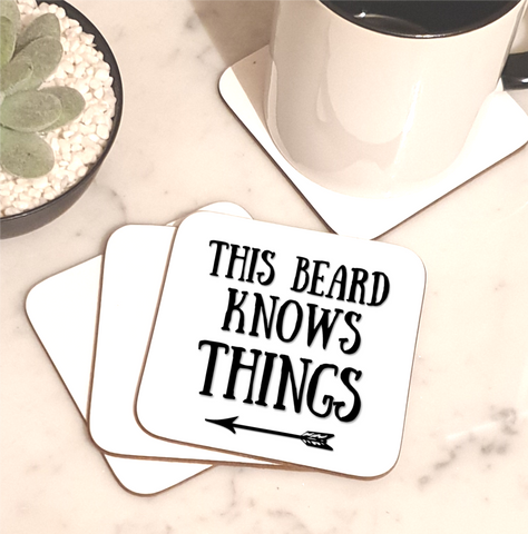 This Beard Knows Things Coaster