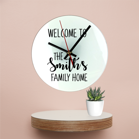 Welcome To Our Family Home Clock - Mugged Write Off