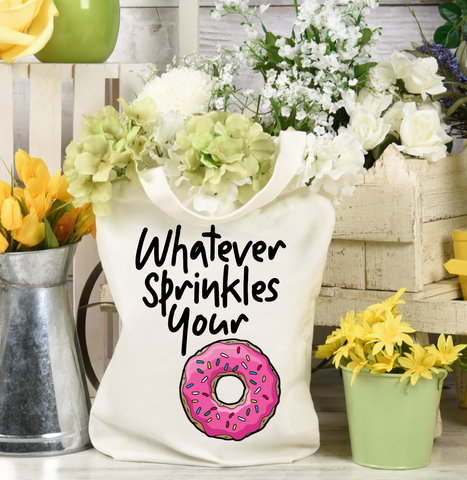 Whatever Sprinkles Your Doughnut Tote Bag