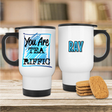 You Are Teariffic Mug - Mugged Write Off