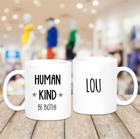 Human Kind Be Both Mug