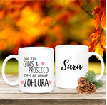 Sod Gin & Prosecco It's All About Zoflora Mug - Mugged Write Off