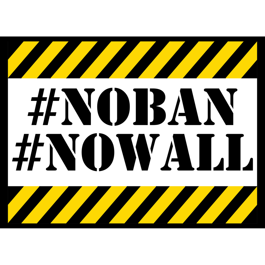 #NoBan#NoWall