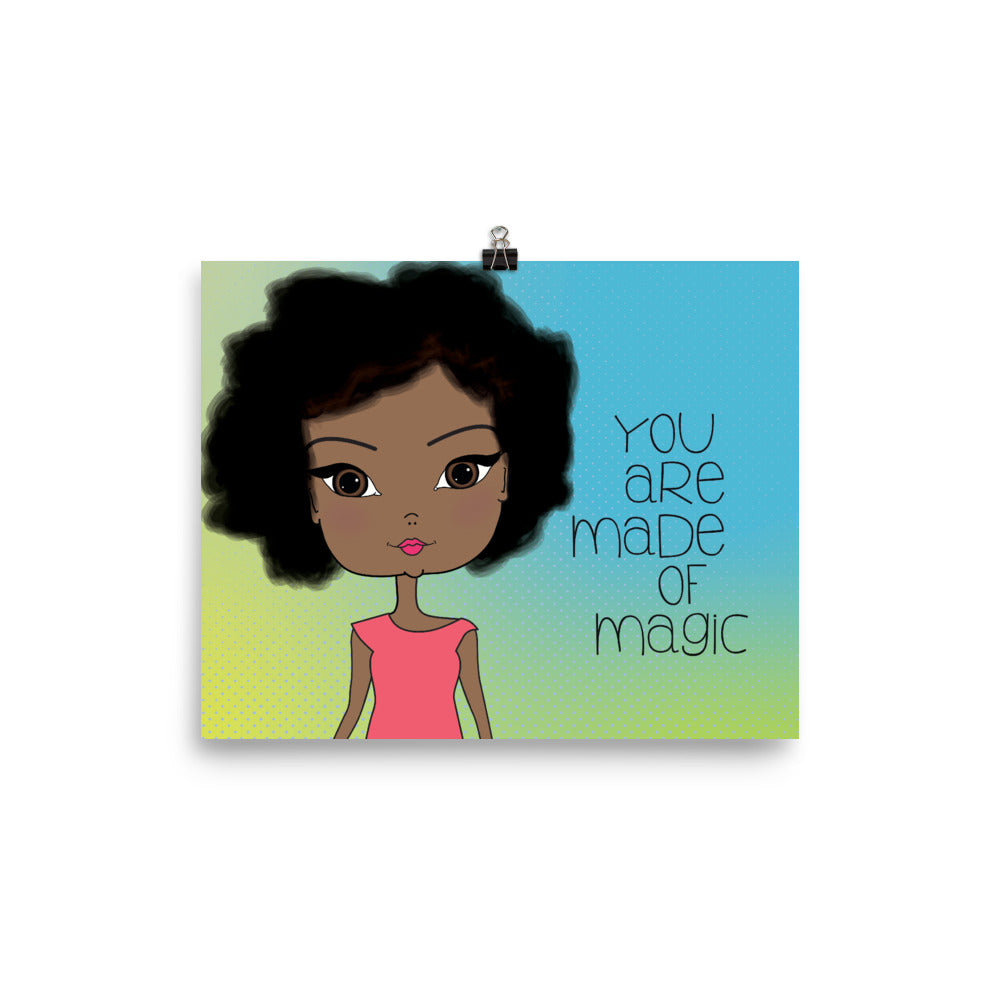 You are Made of Magic Art Print