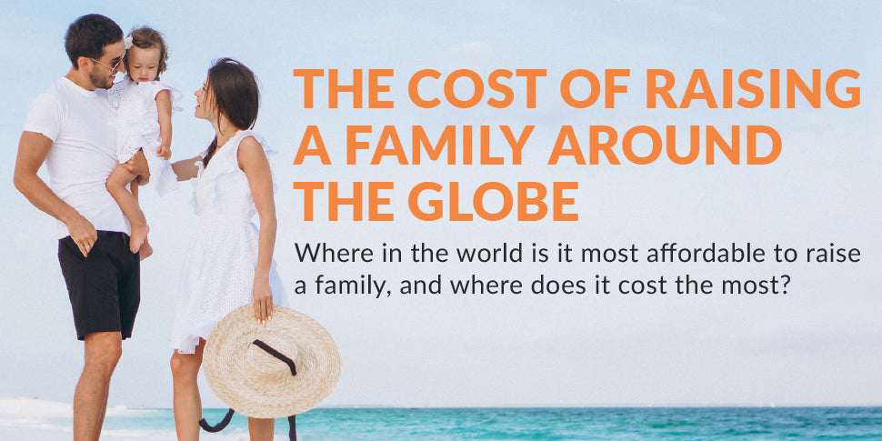 The cost of raising a family around the globe