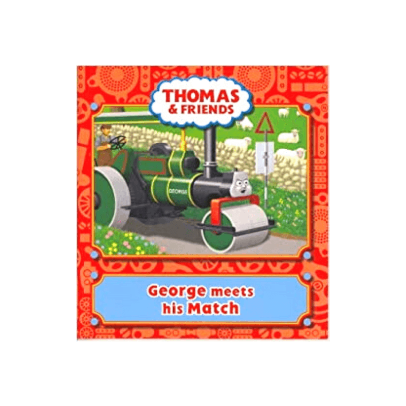THOMAS & FRIENDS GEORGE MEETS HIS MATCH STORY BOOK