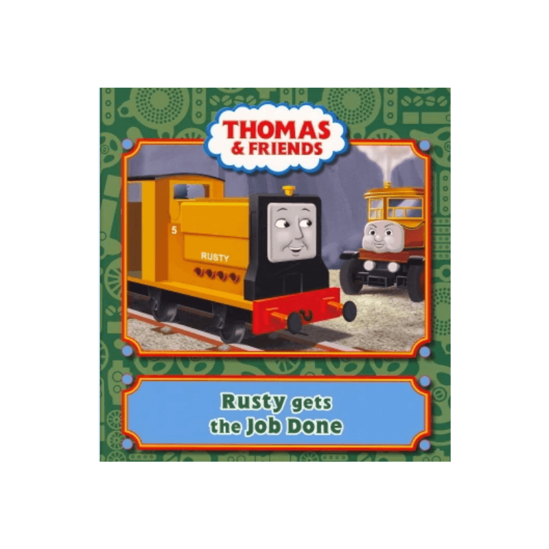 THOMAS & FRIENDS RUSTY GETS THE JOB DONE STORY BOOK