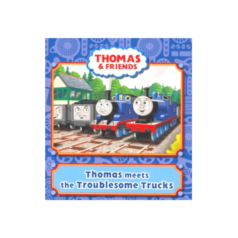 Thomas Meets the Troublesome Trucks